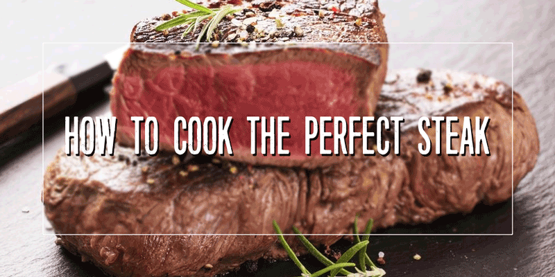 how to cook perfect steack