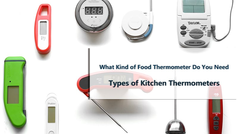 types of kitchen thermometers