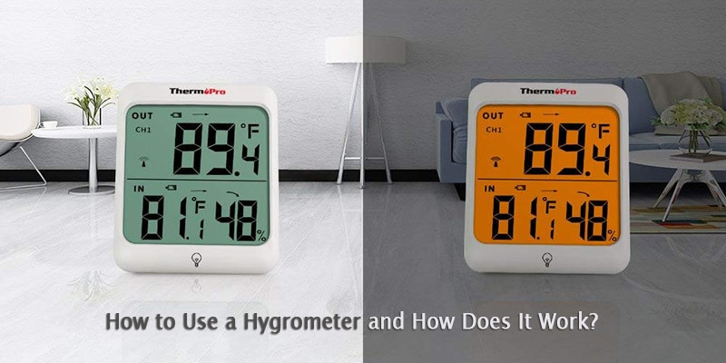 how to use a hygrometer and how does it work