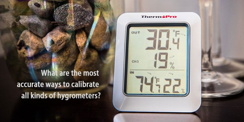 most accurate ways to calibrate hygrometers