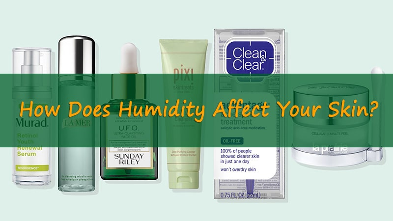 how does humidity affect your skin