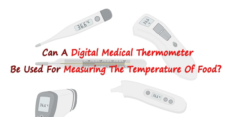 digital medical thermometer measure food