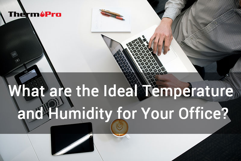 ideal temperature and humidity for office