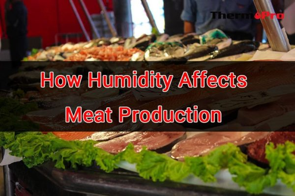humidity affects meat production