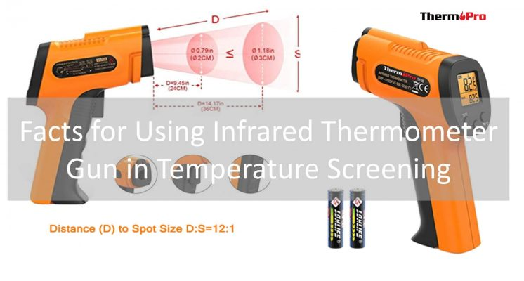 Facts for Using Infrared Thermometer Gun in Temperature Screening
