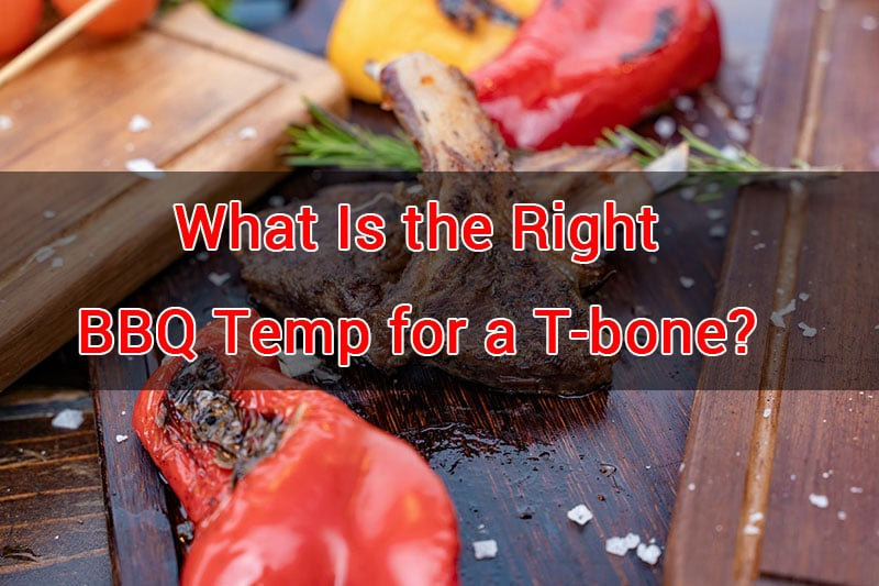 temp to grill t-bone