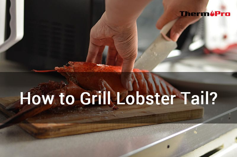 how to grill lobster tail on grill