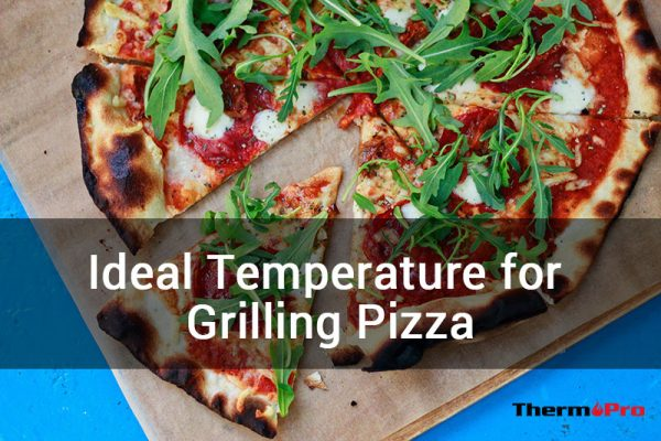 ideal temperature for grilling pizza