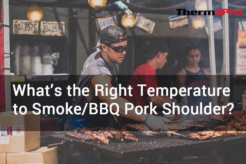 proper temperature for bbq and smoking pork shoulder