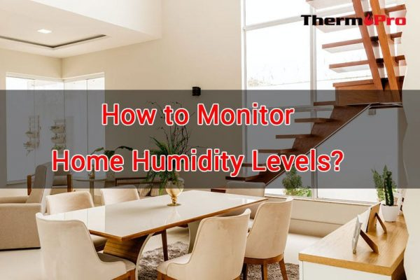 monitor home humidity levels