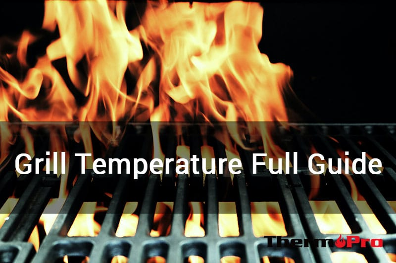 grill temperature full guide
