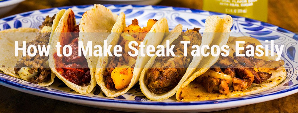 How to make steak taco easily